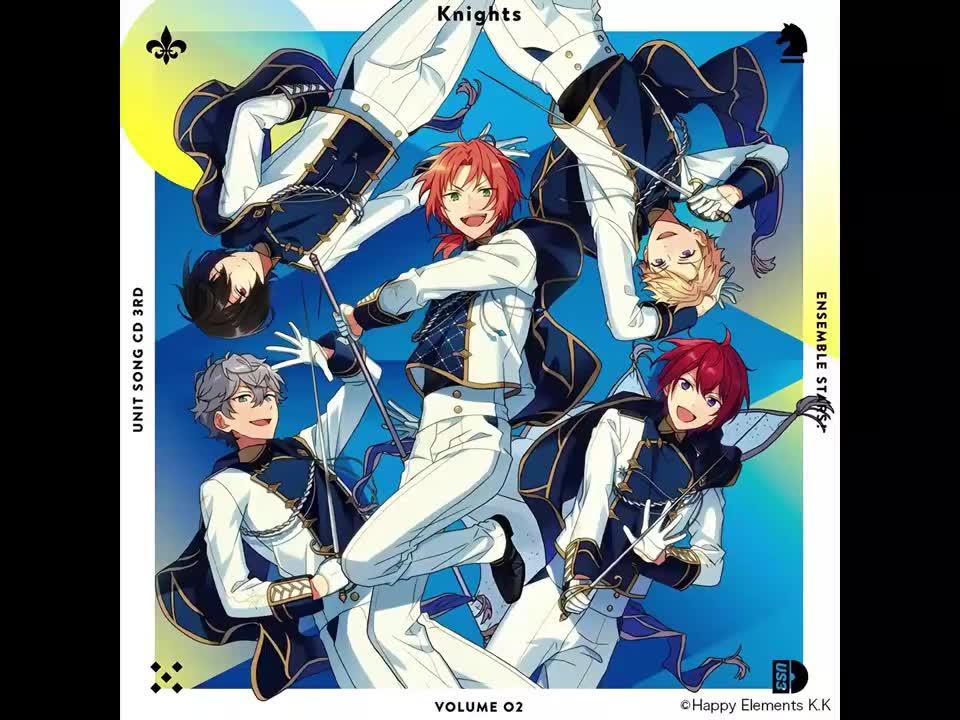 【偶像梦幻祭】 组合歌曲CD第3弾 vol.02 Knights 完整版(2)
