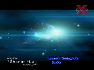 【angela】Shangri-la【苍穹之法芙娜OP】早期MTV