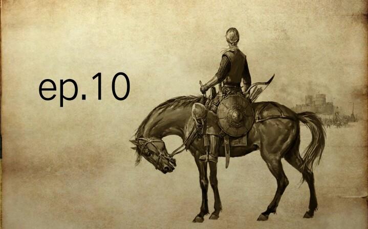 【Alex】骑马与砍杀:战团ep.10:浴血守城