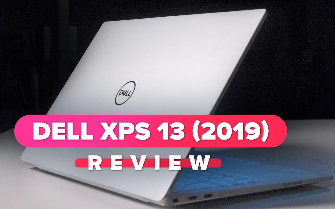 笔记本还是超级本好_戴尔XPS13(2019)评测:几乎完美的笔记本电脑_哔哩哔哩 (゜-゜)つ ...