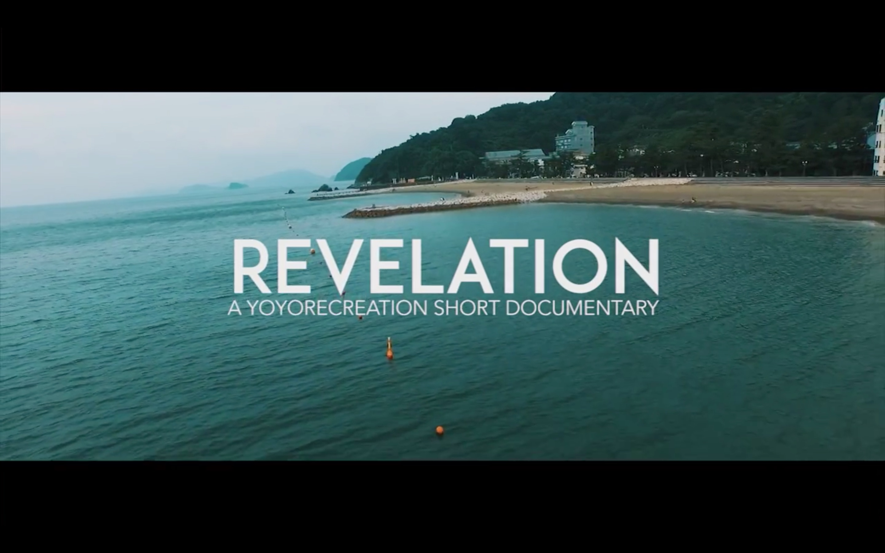 REVELATION - Yoyorecreation Short Documentary Trailer
