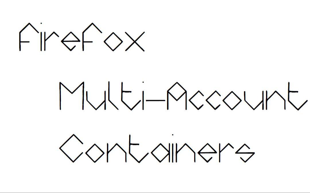 【最后的水视频】Firefox Multi-Account Containers拓展插件介绍@Linki科技_哔哩哔哩 (゜-゜)つロ  干杯~-bilibili