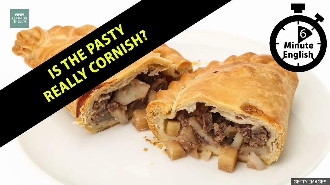 【6 Minute English】Is the pasty really Cornish?(英语字幕)