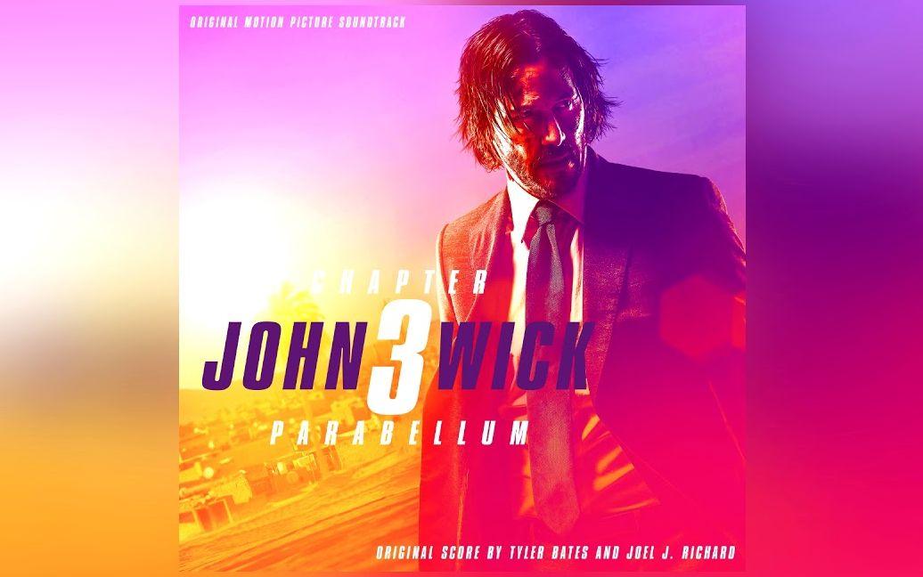 原电影完整版_[疾速备战3电影原声完整版]JohnWick3Soundtrack(FullAlbum)电影原声和