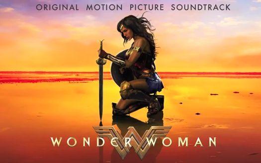 原电影完整版_【神奇女侠】完整电影原声带试听WonderWoman:OriginalMotionPicture