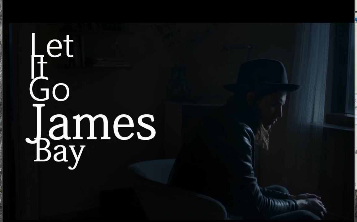 James Bay - Let It Go【1080P中英字幕】_哔哩哔哩 (゜-゜)つロ 干杯~-bilibili