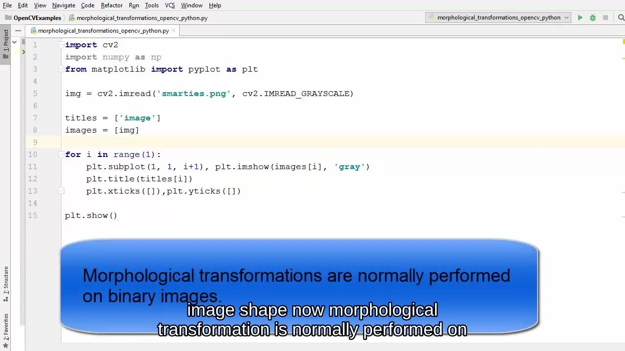 初学者的OpenCV Python教程17 - 形态转换(英文字幕)_哔哩哔哩 (゜-゜)つロ 干杯~-bilibili