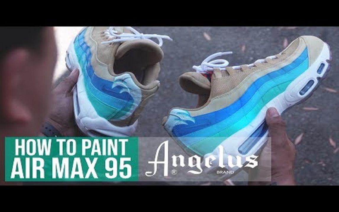 on sale 4ca6f 066c8  球鞋匠  球鞋定制 Custom Nike Air Max 95   Angelus Paints 哔哩哔哩(゜-゜)つロ干杯~-bilibili
