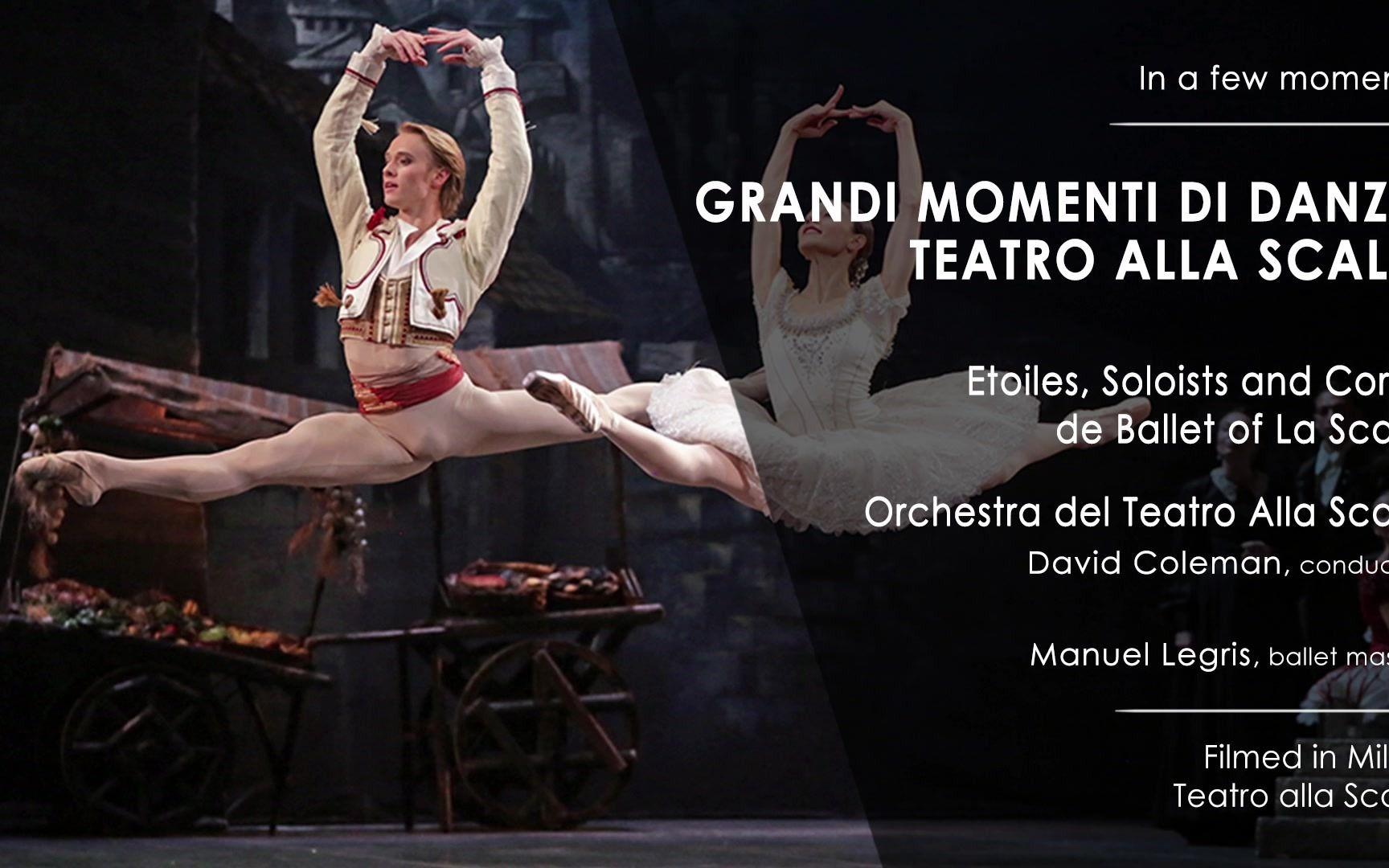 2020.12.25 意大利米兰斯卡拉剧院『精彩的舞蹈时刻』圣诞芭蕾舞晚会 Grandi momenti di danza Corps de Ballet
